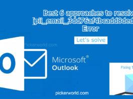 Best 6 approaches to resolve [pii_email_3dd76af4bcadd8ded428] Error