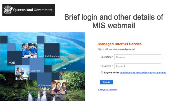 Brief login and other details of MIS webmail