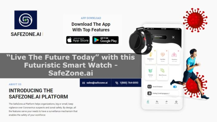 """""""Live The Future Today"""" with this Futuristic Smart Watch- Safezone.ai:"""